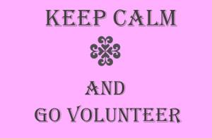 Keep Calm Volunteer